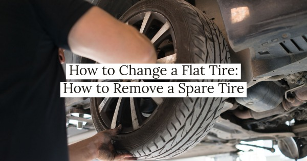 How to Change A Flat Tire: How To Remove A Spare Tire
