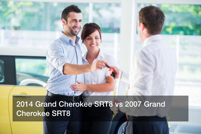2014 Grand Cherokee SRT8 vs 2007 Grand Cherokee SRT8