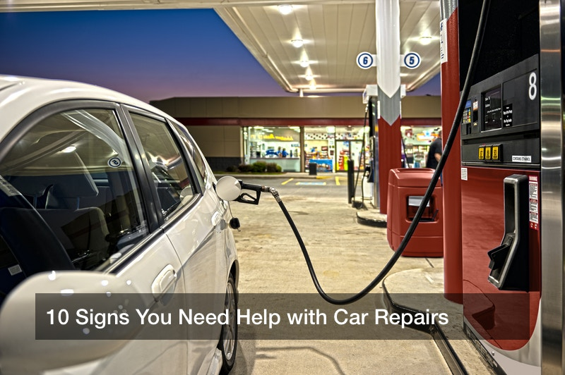10 Signs You Need Help with Car Repairs