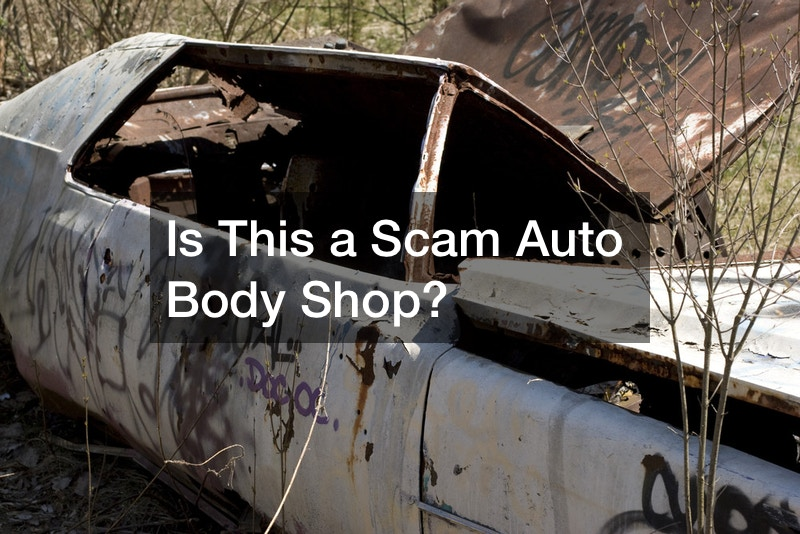 Is This a Scam Auto Body Shop?